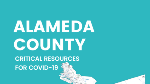 Image of Alameda County map. Text: Alameda County, critical resources for COVID19