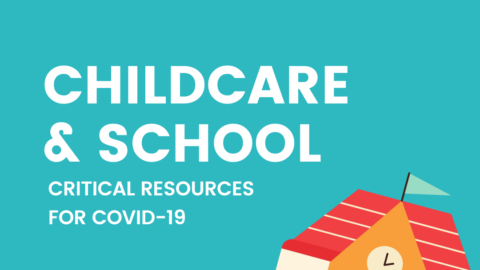 "Image of school with text "" Childcare and School: Critical Resources for COVID19"""